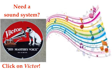 Need a sound system? Click on Victor!